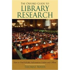 Book jacket for Te Oxford Guide to Library Research